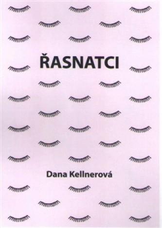 Dana Kellnerová - Řasnatci