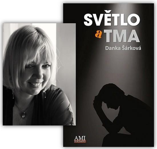 Danka Šárková - Světlo a tma