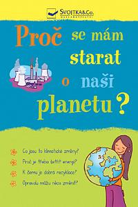 Proč se mám starat o naši planetu