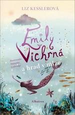 Liz Kessler: Emily Vichrná a hrad v mlze
