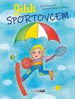 Jitka Molavcová: Jitík sportovcem