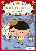 Troll: Detektiv Prdelka a obr mizicí ve tmě