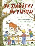 Marcela Kotová: Za zvířátky na farmu