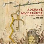 Daniel Nassar, Julio Antonio Blasco: Zvířecí architekti